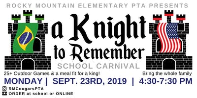 A Knight to Remember School Carnival by Rocky Mountain Elem