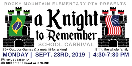 A Knight to Remember School Carnival by Rocky Mountain Elem tickets