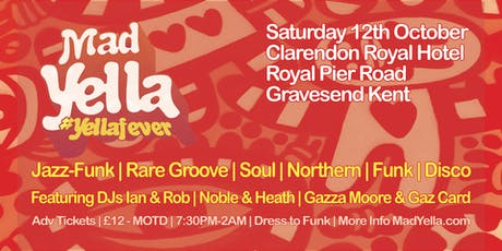 Mad Yella - #YellaFever tickets