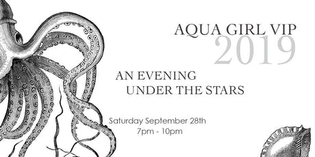 AN EVENING UNDER THE STARS - Aqua girl Vip Ft. Lauderdale tickets