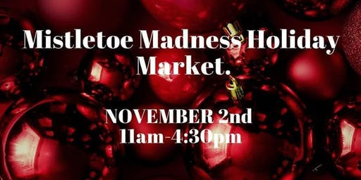 Mistletoe Madness Holiday Craft Market