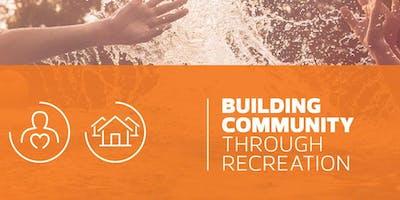 Building Community Through Recreation Network #1 Fall 2019 Gathering