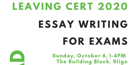 Get Ahead Leaving Cert 2020 - Essay Writing For Exams