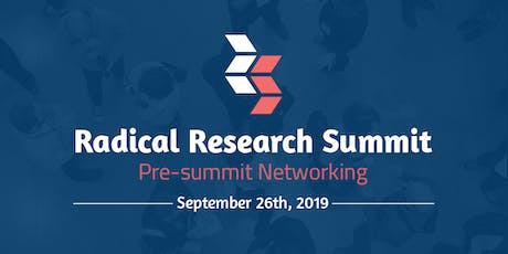 Radical Research Summit 2019: Pre-Summit Networking Event tickets