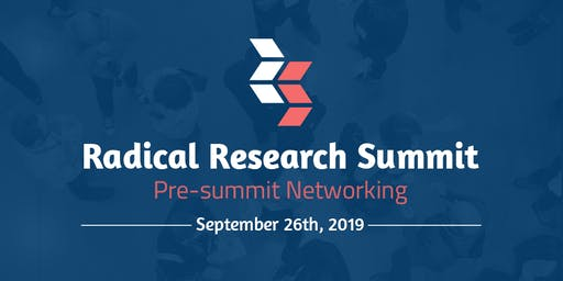 Radical Research Summit 2019: Pre-Summit Networking Event