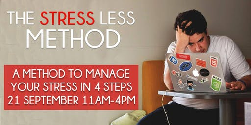 The Stress Less Method - 4 Steps To Manage Stress