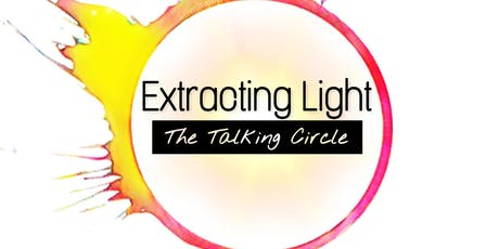 Extracting Light: The Talking Circle (Women Only) tickets