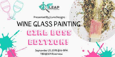 "1ST Leap ""Girl Power Up"" Wine Glass Painting!"