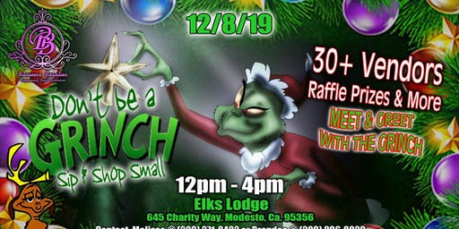 Don't Be A Grinch, Sip & Shop Small