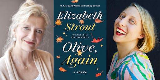 Elizabeth Strout: Olive, Again w/ Emma Straub