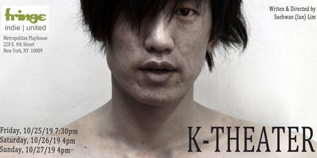 K - Theater - FringeBYOV tickets