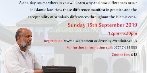 Disagreement or Diversity?  Shaykh Dr Akram Nadwi