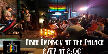 Free Improv at the Palace in Georgetown tickets