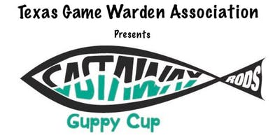 Texas Game Warden Association Presents the CastAway Rods Guppy Cup Kidfish