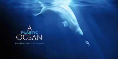 A Plastic Ocean - Movie Screening