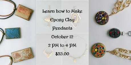 Learn How to Make Epoxy Clay Pendants tickets