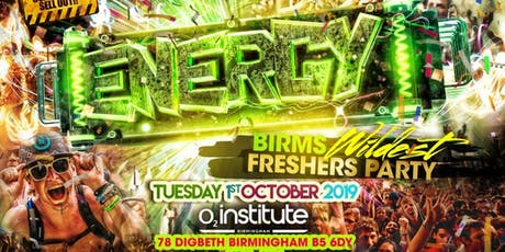 Energy - Birmingham's Wildest Freshers Party tickets