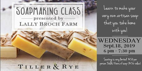 Learn to Make Soap at Tiller & Rye tickets