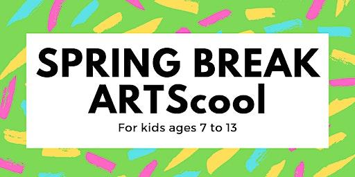 Spring Break ARTScool (Thursday)
