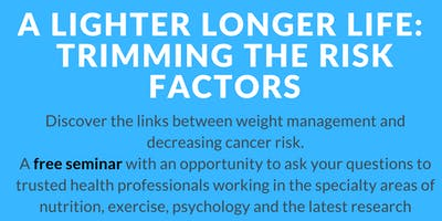 A lighter longer life: Trimming the risk factors