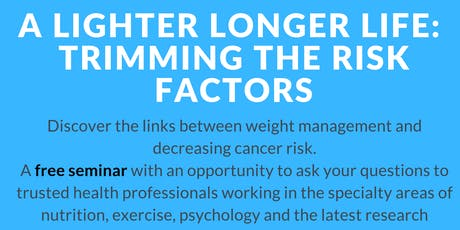 A lighter longer life: Trimming the risk factors  tickets