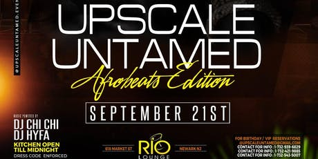 Upscale and Untamed: AfroBeats Edition tickets