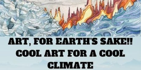 Art for Earth's Sake! Exhibition Opening tickets
