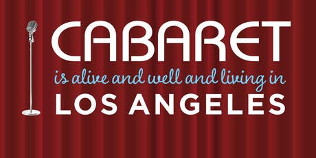 """It Takes Two"" - Cabaret Is Alive and Well And Living In Los Angeles tickets"
