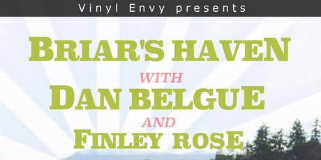 Briar's Haven // Dan Belgue // Finley Rose - Live Folk at Vinyl Envy tickets
