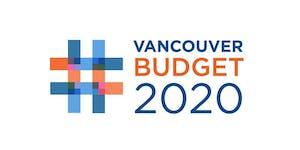 #VanBudget2020 Community Stakeholder Workshop