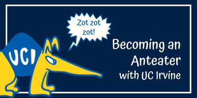 Becoming an Anteater with UC Irvine