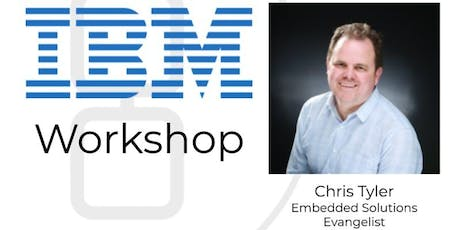 Build a cognitive IoT app in just 7 steps - Chris Tyler of IBM tickets