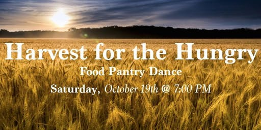 Harvest for the Hungry Fundraising Dance