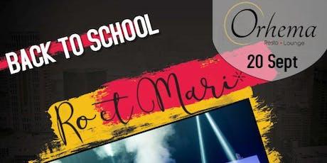 BACK TO SCHOOL AVEC RO ET MARIE tickets