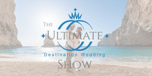 The Ultimate Destination Wedding Show 2020