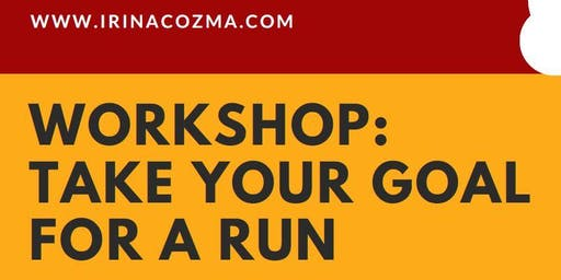 Workshop: Take your Goal for a Run