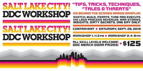 "SALT LAKE CITY DDC WORKSHOP: ""Tips, Tricks, Techniques, Tales & Threats""  tickets"