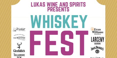 Lukas Wine and Spirits Whiskey Fest 2019 tickets