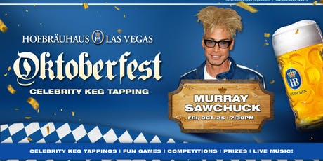 Oktoberfest 10.25.2019 with Murray SawChuck tickets