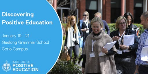 Discovering Positive Education, Geelong (January 2020)