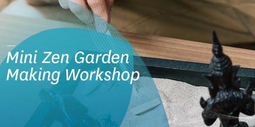 Mini Zen Garden Making Workshop