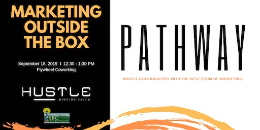 Pathway | Marketing Outside the Box