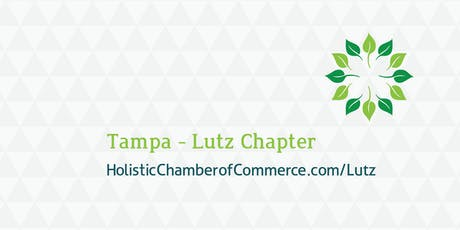 Holistic Chamber Of Commerce / Lutz / Tampa Bay Area tickets