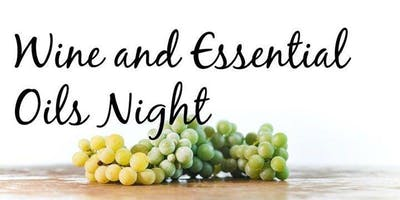 Wine and Essential Oils Night!