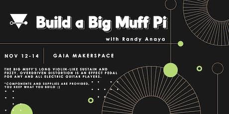 Build a Big Muff Pi Distortion Pedal boletos