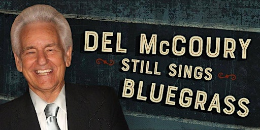 Del McCoury Band with special guest Jason Eady