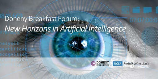 Doheny Breakfast Forum: New Horizons in Artificial Intelligence