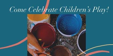 Come Celebrate Children's Play!  tickets