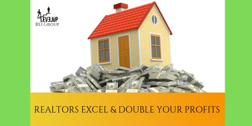 REALTORS Excel and Double Your Profits Mastermind!