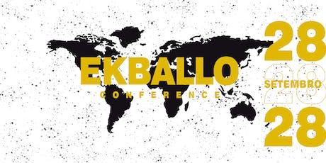EKBALLO CONFERENCE 2019 ingressos